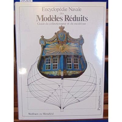 Mondfeld  : Encyclopédie Navale des Modèles Réduits...