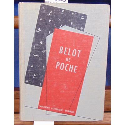 : Belot De Poche Petit Dictionnaire Francais-Arabe Illustré...