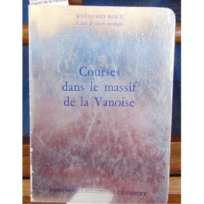 Roux  : Courses dans le massif de la Vanoise...