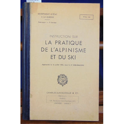 : Instruction sur la pratique de l'alpinisme et du ski...