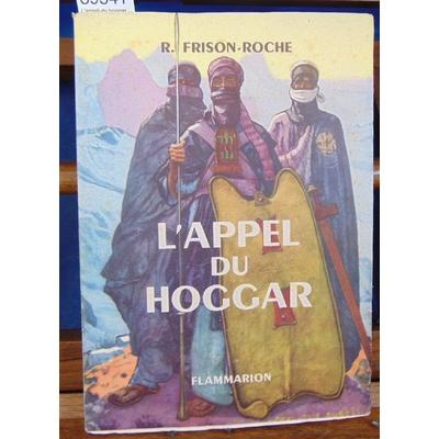 Frison-Roche  : L'appel du hoggar...