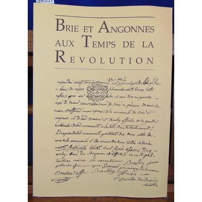 collectif  : Brie et Angonnes au temps de la révolution...