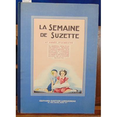 Collectif  : La semaine de Suzette. 1950, 41e année, 2eme semestre...