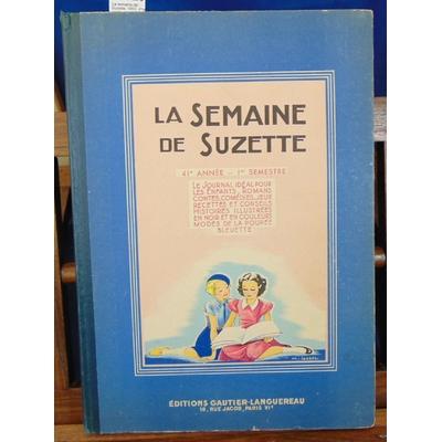Collectif  : La semaine de Suzette. 1950, 41e année, 1er semestre...