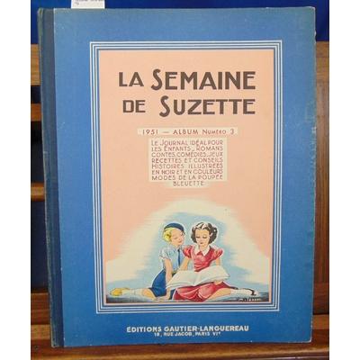Collectif  : La semaine de Suzette. 1953 album °3...