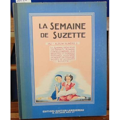 Collectif  : La semaine de Suzette. 1952 album °2...