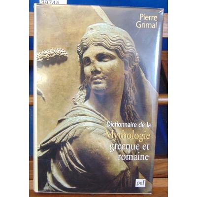 Grimal  : Dictionnaire de la mythologie grecque et romaine...
