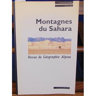 collectif  : Revue géographie alpine Montagnes du sahara...