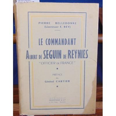 """Belledonne  : Le commandant Albert de Seguin de Reynies """"officier de France""""..."""