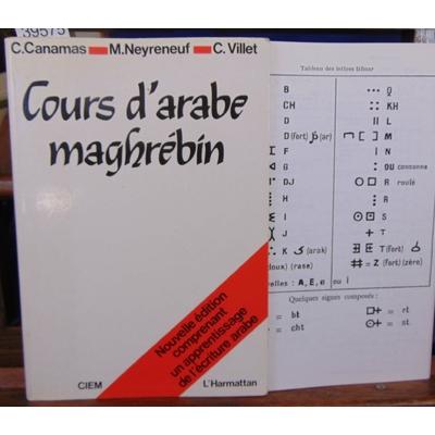 Canamas  : Cours d'arabe MAGHREBIN : Livre seul...