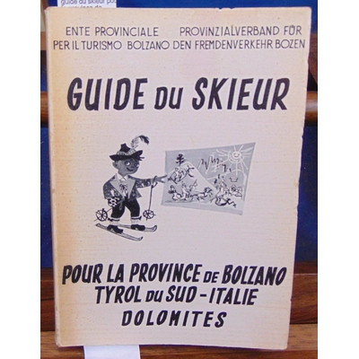 Collectif  : guide du skieur pour la province de Bolzano...