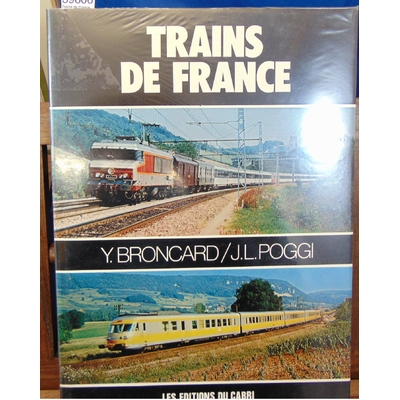 Broncard  : Trains de France...