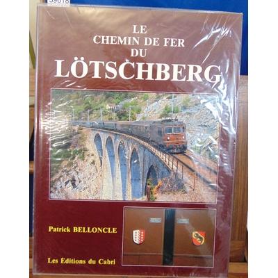 Bellongue  : Le chemin de Fer du Lotschberg...