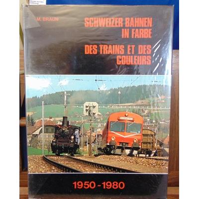Braun  : Des trains et des couleurs 1950 1980...