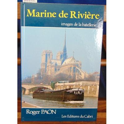 Paon  : Marine de Rivière : images de la batellerie...