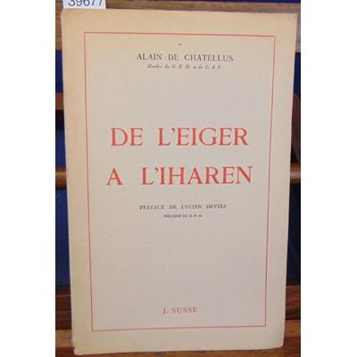 Chatellus  : De l'Eiger à l'Iharen...