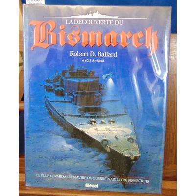 Ballard  : La découverte du Bismarck...