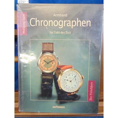 Salm  : Armband-Chonographen.  im takt der zeit (Allemand)...