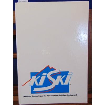 collectif  : Kiski. Mémento biographique des personnalités de la montagne 1987-1988...