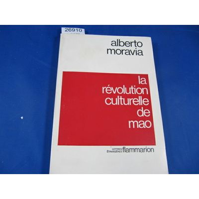 Moravia : La révolution culturelle de Mao...