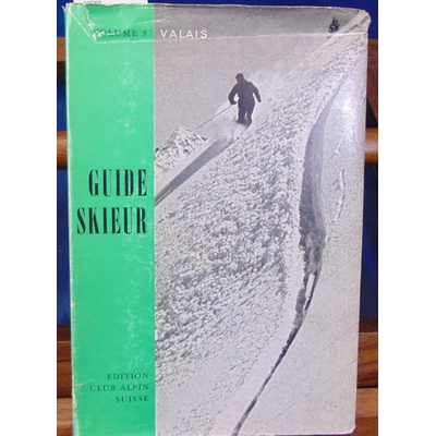 Pont  : Guide skieur. 3 valais...