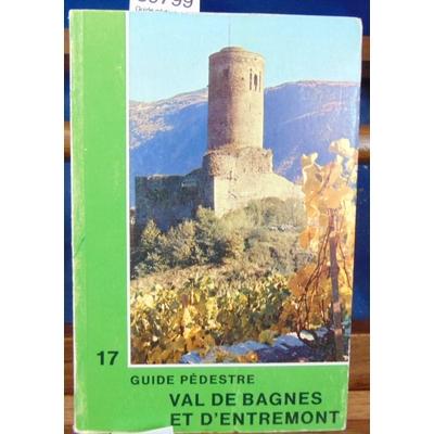 Mariétan  : Guide pédestre. Val de Bagnes et d'entremont...