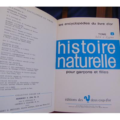 Duhamel  : Histoire naturelle pour garcons et filles. complet en 8 vol....
