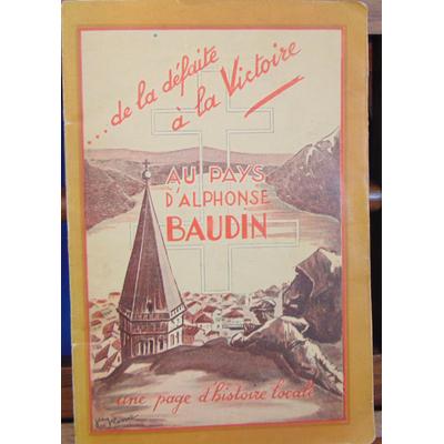 : Au pays d'Alphonse Baudin... de la défaite à la victoire...