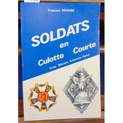 Brahm  : Soldats en culotte courte Ecole militaire Enfantine Heriot...