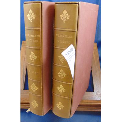 Damien  : Versailles méconnu. 6 titres reliés en 1 volume et 1 vol. de suite. tirage de tête....