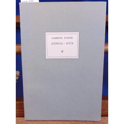 Dheur  : Journal - Suite (signé par l'auteur )...