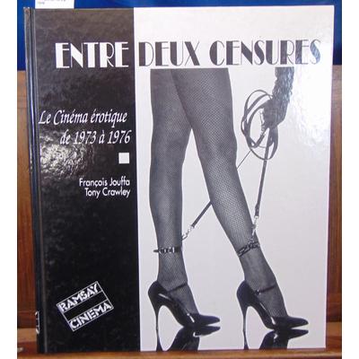 Jouffa  : Entre deux censures. Le cinéma érotique de 1973 à 1976...