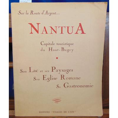 Collectif  : Sur la Route d'Argent... Nantua...