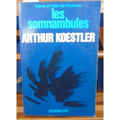 Koestler  : Les somnambules...