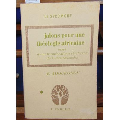 Adoukonou  : Jalons pour une théologie...