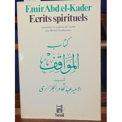 El-Kader  : Ecrits spirituels...