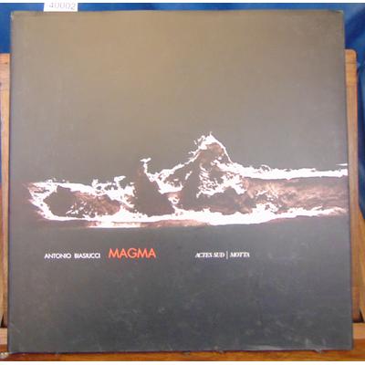 Biasiucci  : Magma...