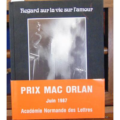 Lavarenne  : Regard sur la vie sur l'amour. 1/175 ex. num. avec signature...