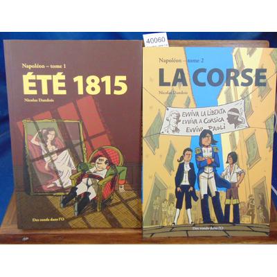 Dandois  : Napoléon. tome 1 et 2...