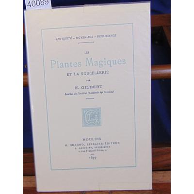 Gilbert  : Les plantes magiques...