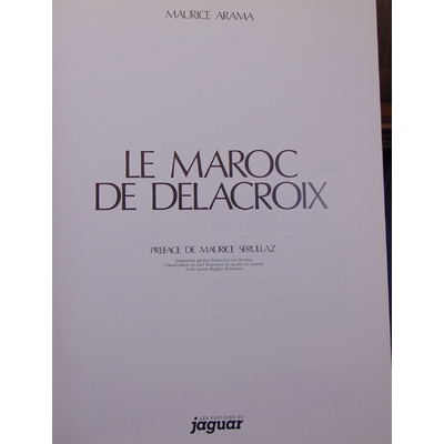 Arama  : Le Maroc de Delacroix...