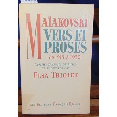 Maiakovski à 1930 : Vers et proses de 1913 à  1930, choisis, traduits du russe et présentés par Elsa...