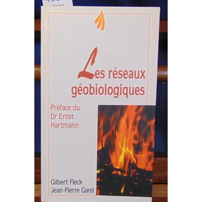 Fleck  : Les Réseaux géobiologiques...