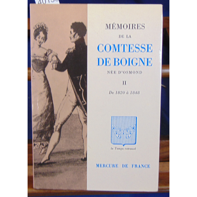 Boigne  : Mémoires de la comtesse de Boigne II: De 1820 à 1848...