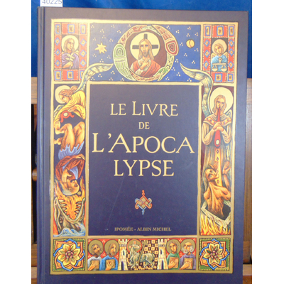 Leguay  : Le Livre de l'Apocalypse. La Bible de Jérusalem...