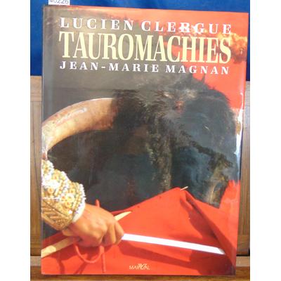 Clergue  : Tauromachies...