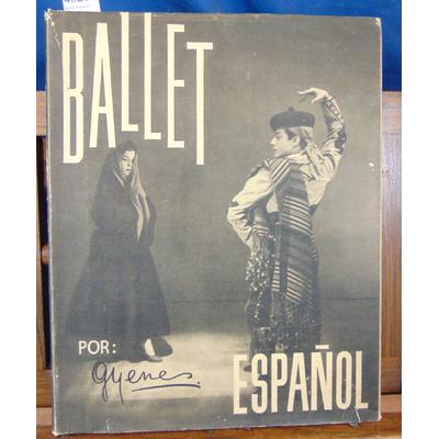 Gyenes  : Ballet Espanol...