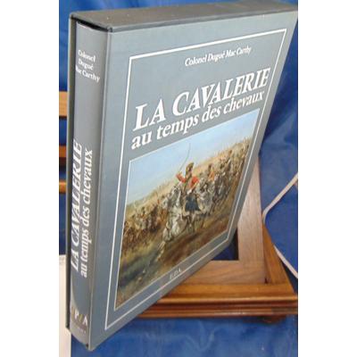 Carthy  : La cavalerie au temps des chevaux...