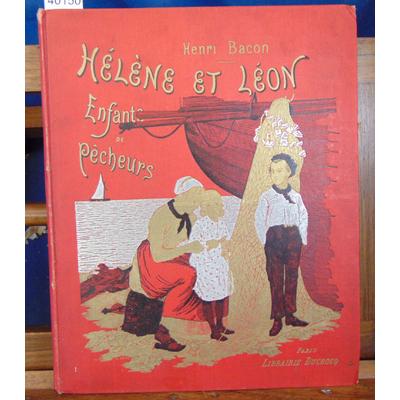 Bacon  : Hélène et Léon Enfants de pêcheurs...