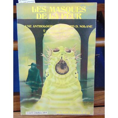 Nolane  : Les masques de la peur. Une anthologie Fiction spécial N°33...